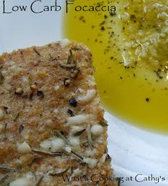 What's Cooking At Cathy's?: Low Carb Focaccia