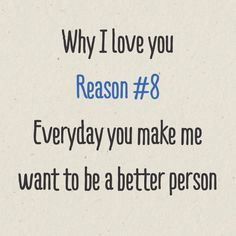 you make me a better person