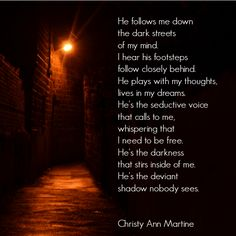 Deviant Shadow poem by Christy Ann Martine - dark poetry - dark poems - poets   #christyannmartine