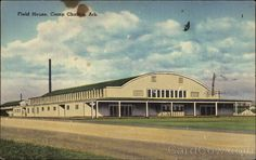 Field House, Camp Chaffee in Arkansas Fort Smith, Arkansas, Missouri, Postcards, Military, Camping, Mansions, History, House Styles