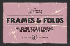 FRAMES & FOLDS Texture Pack by True Grit Texture Supply on @creativemarket