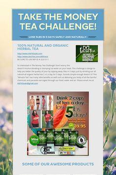 Take The Money Tea Challenge!