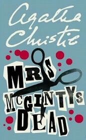 Mrs . McGinty's Dead by Agatha Christie