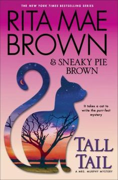 Tall Tail / Rita Mae Brown & Sneaky Pie Brown ; illustrated by Michael Gellatly.