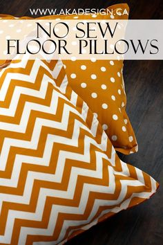 No sew floor pillows: Oh my gosh! Huge floor pillows from inexpensive indoor/outdoor fabric - with no sewing!