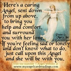 beautiful and how i feel about my sister teresa keep her safe and a bit happy love you sis, mary Guardian Angel Quotes, Your Guardian Angel, Angel Images, Angel Pictures, Angel Protector, Angel Spirit, Holy Spirit, Archangel Prayers, Pomes