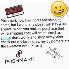 Poshmark has increased shipping cost  NOT!! I will leave shipping cost the same ..this offer will be always and applies to any purchase made in my closet for a new item or a preloved item ,also bundles or non bundles. Dresses