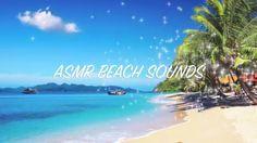 ASMR BEACH SOUNDS - MUSICA Y SONIDOS RELAJANTES