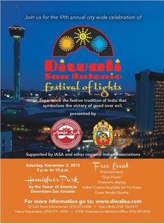 Experience the festive tradition of India that symbolizes the victory of good over evil at Diwali, Festival of Lights, San Antonio on Sat., Nov. 2, 2013, from 5-10 p.m. in HemisFair Park. DiwaliSA is the only city sanctioned event of its kind in the nation attracting more than 15,000 people from all over the state of Texas. The festival includes a Parade of States, folk dances, Diya floats, fireworks, a handicrafts bazaar, henna tattoo artists and Indian cuisine. #SanAntonio #DiwaliSA  #Free
