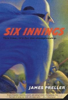 Six Innings by James Preller. $4.94. 176 pages. Publisher: Feiwel & Friends; 1 edition (March 2, 2010). Author: James Preller