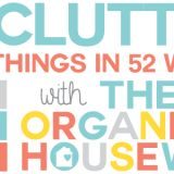 2014 Declutter Challenge Archives | Page 2 of 5 | The Organised Housewife
