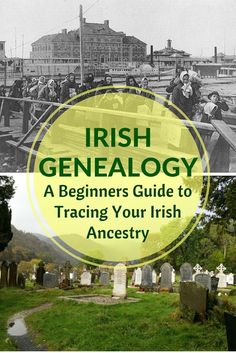 Irish Genealogy: A Beginners Guide | RELOCATING TO IRELAND