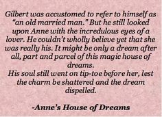 <3 @Meredith Monroe This would have been a great movie, when Gilbert buys Anne's dream house; Anne's House of Dreams