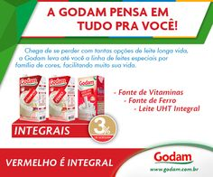 EMBALAGEM VERMELHA É LEITE INTEGRAL! Acesse nosso site: www.godam.com.br