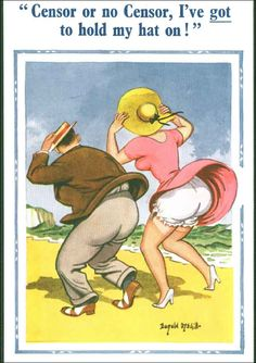 Donald McGill was England's best known illustrator of the famous seaside postcards, showing caricatures with fat women, clearly visible underwear and allusions to things happening between one's legs. | Orwell's Tracks