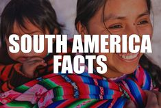A comprehensive and fascinating collection of South America facts. Travel through all the best places to visit, get the best food tips, and learn the most interesting history to boot.
