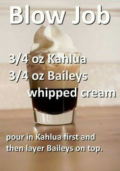Blow Job: Kahlua