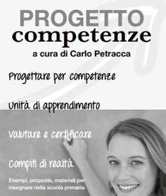 L'approccio didattico per competenze richiede il superamento del modello di progettazione per obiettivi che ancora circola nelle scuole. ...