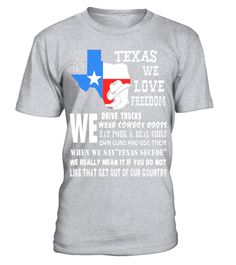 1f8c252d601a This Is Texas We Love Freedom T Shirt