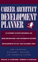 The Career Architect Development Planner - A book that breaks down job competencies and gives structure to what success and failure looks like, as well as strategies for improvement.