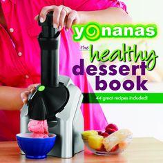 I lost mine last summer...Yonanas Recipe Book--ty  