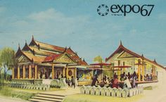 The Pavilion of Burma at Expo '67 - Montreal, Quebec | Flickr ...