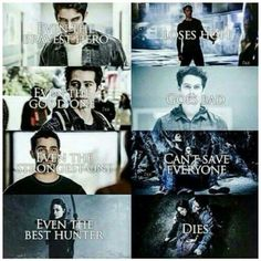 even the hero loses hope even the good one goes bad even the strongest one, can't save everyone even the hunter, dies