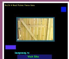 Build A Wood Picket Fence Gate 191130 - The Best Image Search