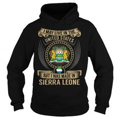 Awesome Tee Live in the United States - Made in Sierra Leone Special T-Shirts