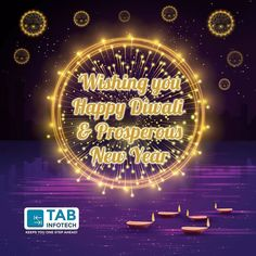 TAB Infotech wishes you all a very #happydiwali and #happynewyear. Stay happy healthy wealthy and be successful in whatever you do in this new year!!