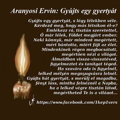 Képtalálatok a következőre: aranyosi ervin Memorial Poems, My Spirit, Grief, Memories, Quotes, Art, Rain, Memoirs, Quotations