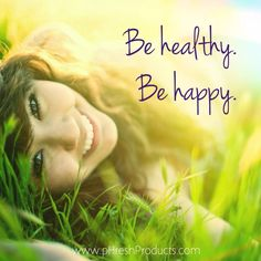 Be healthy. Be happy. Stay pHresh. #be #happy #healthy #smile #laugh #nature #beautiful #sunshine #grass #love #life #amazing #feelgood #eatclean #exercise #fitness #workout #diet #vegan #vegetarian #paleo #theearthdiet #phreshgreens #alkalizing #superfood