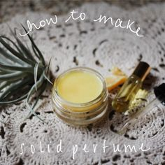 How to make solid perfume!