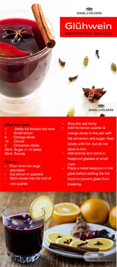 Warm up this winter, the German way: Invite friends or family for some delicious home-made Gluhwein. Sell Property, Property For Sale, Full Bodied Red Wine, Invite Friends, Mulled Wine, Orange Slices, South Africa, German, Real Estate