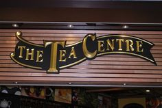 The Tea Centre Sign on location | Danthonia Designs