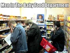 Men in the baby food aisle....