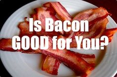 Bacon is yummy!