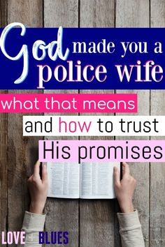 God made strong women police wives - and God made you a police wife, so that says something! I love this post so much. All about how to team up with God and make the most of a hard life. Police Wife Quotes, Police Girlfriend, Cop Wife, Police Wife Life, Police Family, Husband Quotes, Happy Marriage, Marriage Advice, Law Enforcement Wife