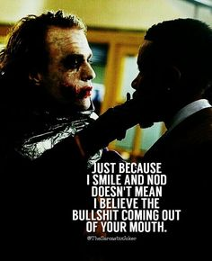 My fucking life everyone is a liar! It's all BS Joker Qoutes, Joker Frases, Best Joker Quotes, Badass Quotes, Dark Quotes, Strong Quotes, Positive Quotes, Motivational Quotes, Funny Quotes