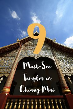 With so many great temples to see in Chiang Mai, Thailand, here are the top 9 we recommend visiting!