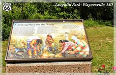 """A Resting Place for the Weary""- Trail of Tears Wayside Exhibit- Waynesville, Missouri"