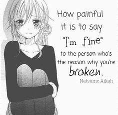 Il est douloureux de dire «je vais bien» à la personne qui est la raison pour laquelle vous êtes brisé