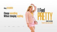 Film – Hai, că sunt belea!; I feel pretty – merită sau nu?