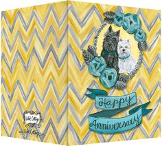 "Happy Anniversary black scottie dog and white terrier greeting card. Message inside ""Here's to many more years together "". Available retail or wholesale:  http://www.violetcottage.com/wedding-anniversary/294-happy-anniversary-dogs-here-s-to-turquoise-yellow.html"