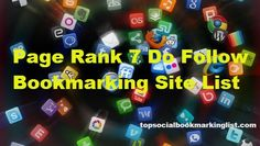 Page Rank 7 Do Follow Bookmarking Site List 2016
