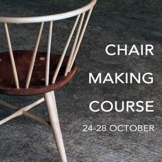 Contemporary Windsor chair Making Course 5 days. A more...