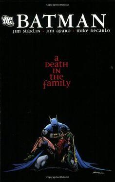 Batman: Death in the Family by Jim Starlin,