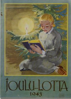 Lotta Svärd was the most important organisation for women in Finnish history and the worlds largest women's paramilitary national defence force Swedish Christmas, Christmas Books, Vintage Christmas, Tree Illustration, Christmas Illustration, Joy To The World, World War Two, Photo Postcards, Vintage Postcards