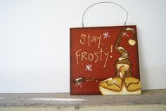 Snowman Sign Handmade Christmas Snowman Sign by Ramshackles