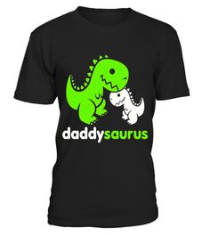 """# Daddy Saurus Funny Shirt . Special Offer, not available in shops Comes in a variety of styles and colours Buy yours now before it is too late! Secured payment via Visa / Mastercard / Amex / PayPal How to place an order Choose the model from the drop-down menu Click on """"Buy it now"""" Choose the size and the quantity Add your delivery address and bank details And that's it! Tags: daddy Saurus T-Shirt for any grandfatherss or stepmoms who love making memories, sharing family photos.daddy saur…"""